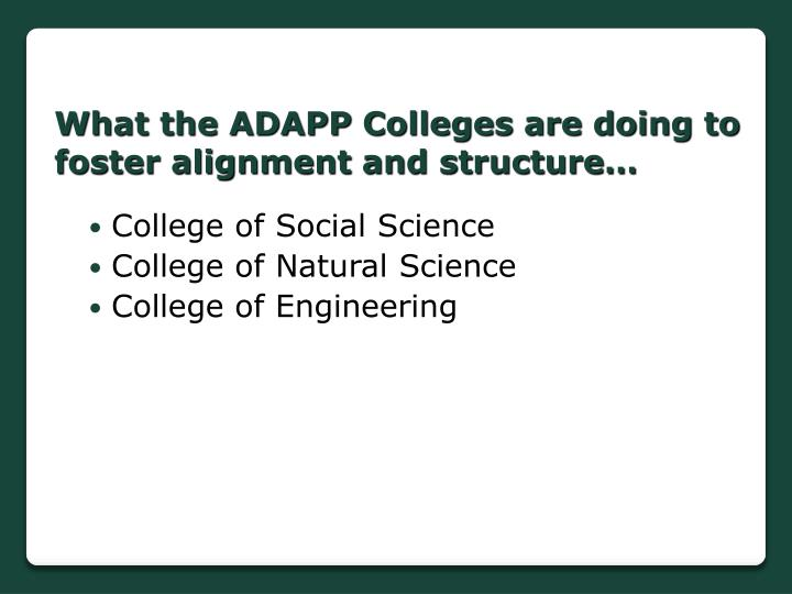 What the ADAPP Colleges are doing to foster alignment and structure…