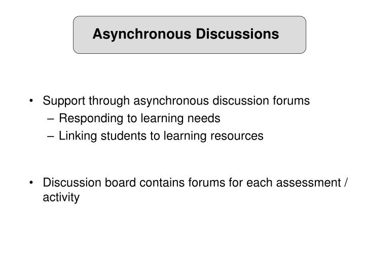Asynchronous Discussions