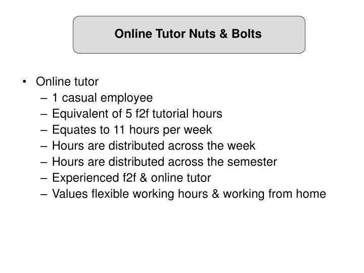 Online Tutor Nuts & Bolts