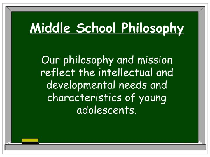 Middle School Philosophy
