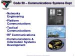 code 50 communications systems dept