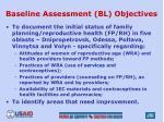 baseline assessment bl objectives