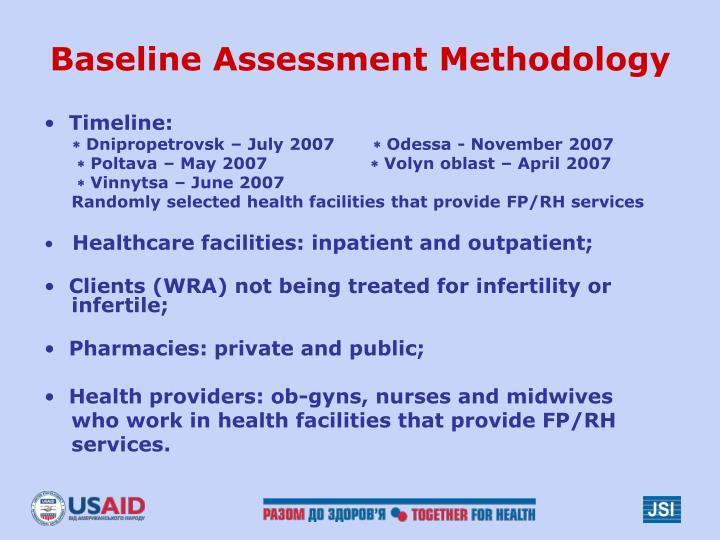 Baseline Assessment Methodology