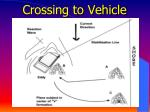crossing to vehicle