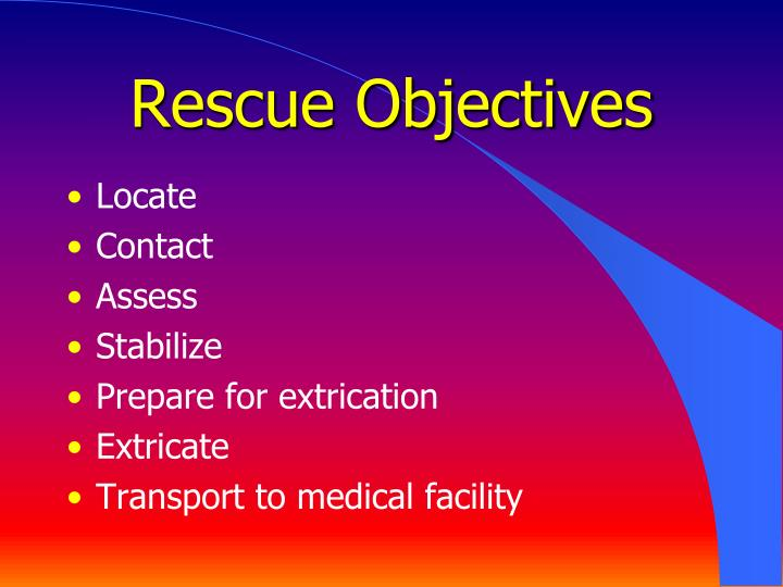 Rescue Objectives