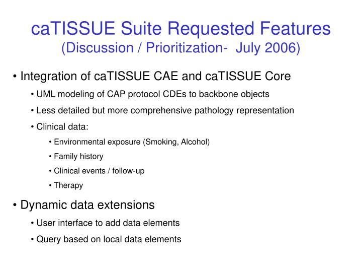 caTISSUE Suite Requested Features
