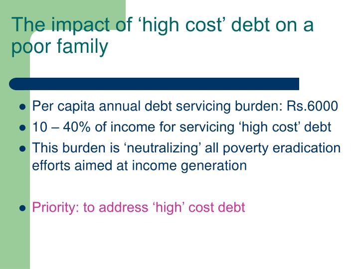 The impact of 'high cost' debt on a poor family