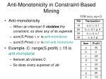anti monotonicity in constraint based mining
