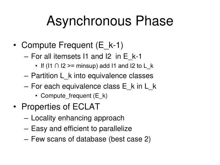 Asynchronous Phase
