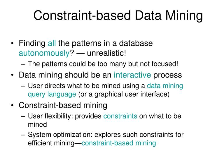 Constraint-based Data Mining