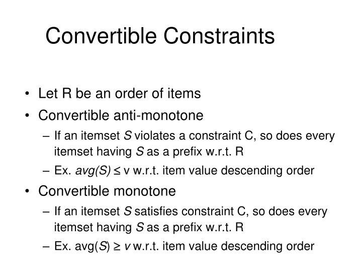 Convertible Constraints