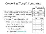 converting tough constraints