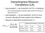 interestingness measure correlations lift