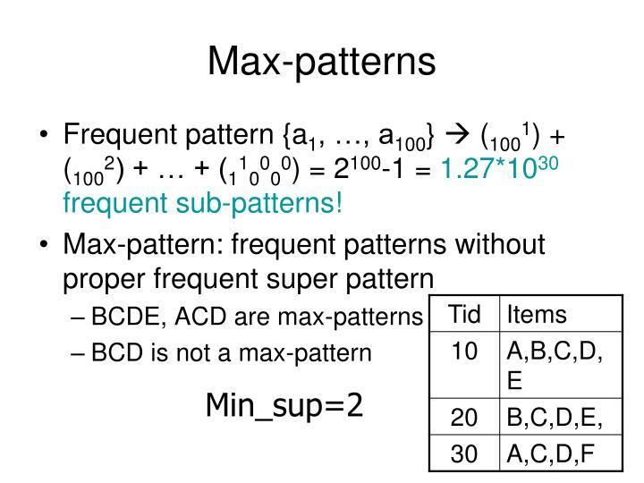 Max-patterns