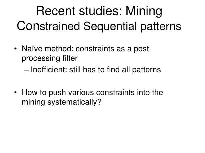 Recent studies: Mining Con