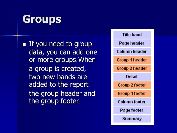 If you need to group data, you can add one or more groups
