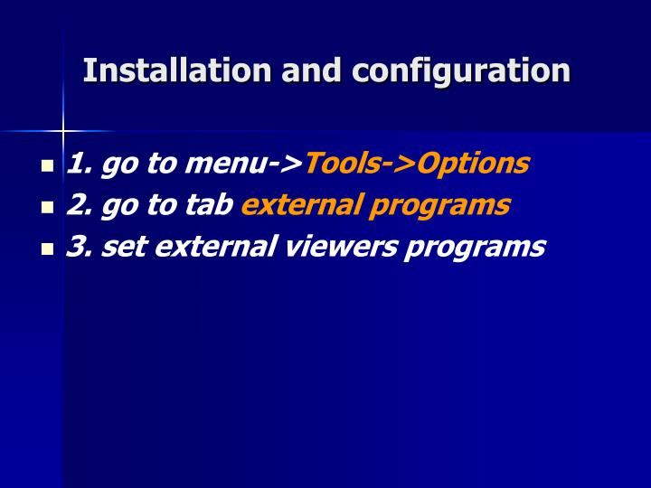 Installation and configuration