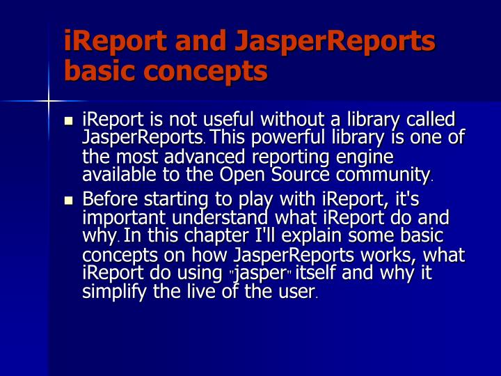 iReport and JasperReports basic concepts