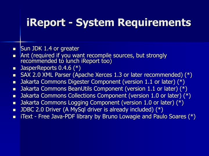 iReport - System Requirements