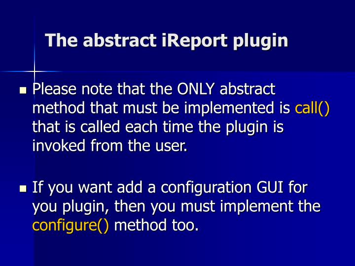 The abstract iReport plugin