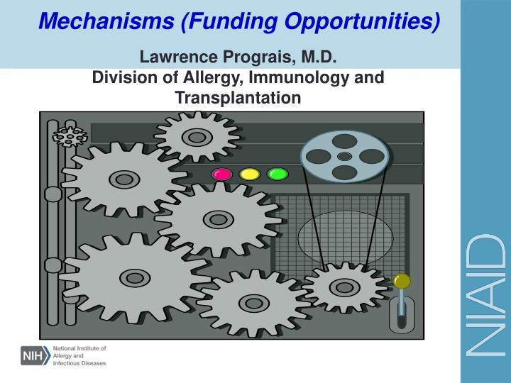 Mechanisms (Funding Opportunities)