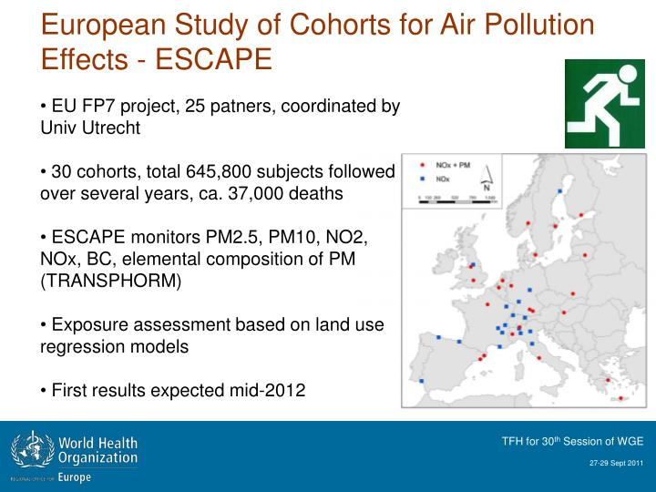 European Study of Cohorts for Air Pollution Effects - ESCAPE