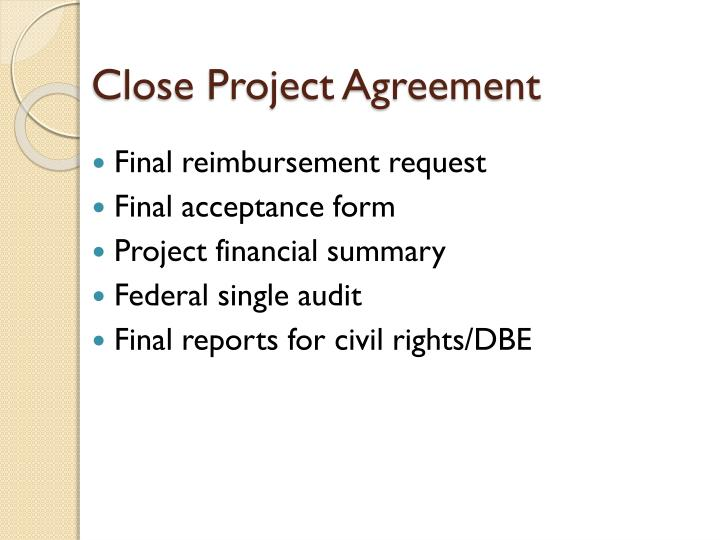 Close Project Agreement