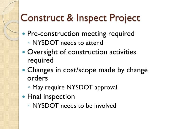 Construct & Inspect Project