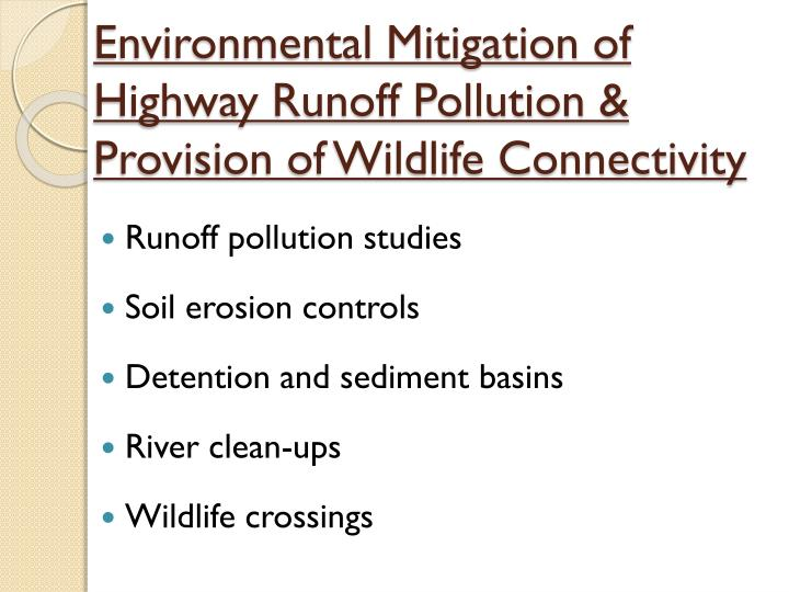 Environmental Mitigation of Highway Runoff Pollution & Provision of Wildlife Connectivity