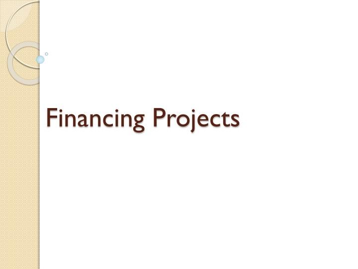 Financing Projects