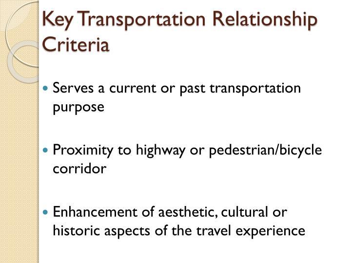 Key Transportation Relationship Criteria