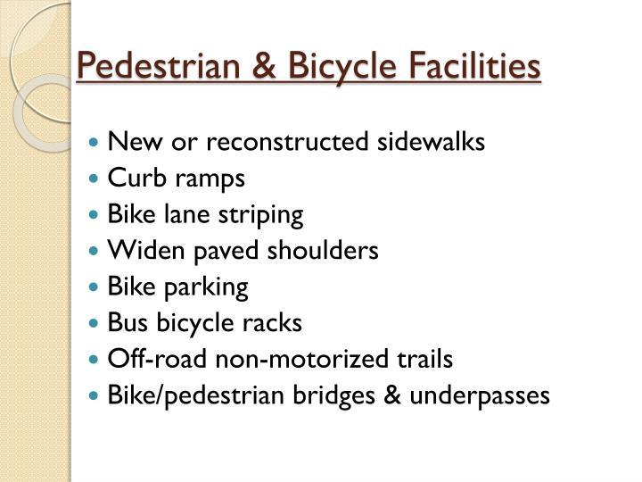 Pedestrian & Bicycle Facilities