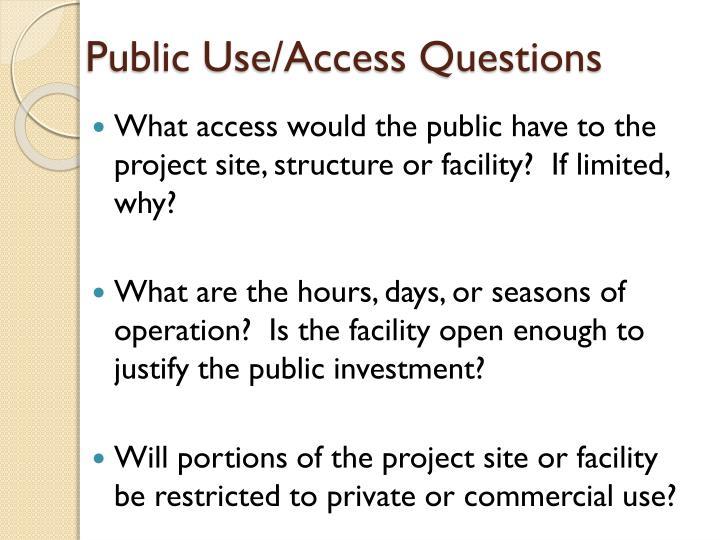 Public Use/Access Questions