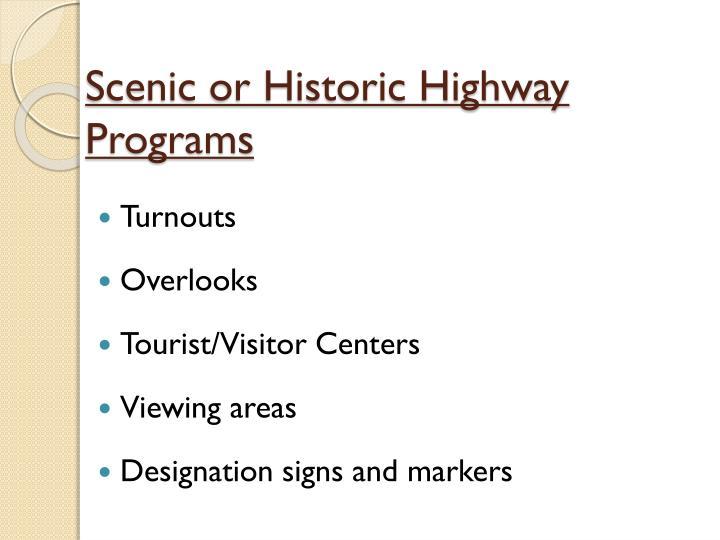 Scenic or Historic Highway Programs