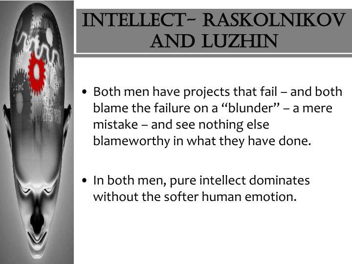 Intellect- Raskolnikov and Luzhin