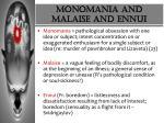 monomania and malaise and ennui