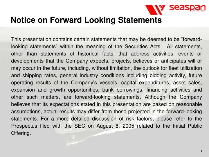 Notice on forward looking statements