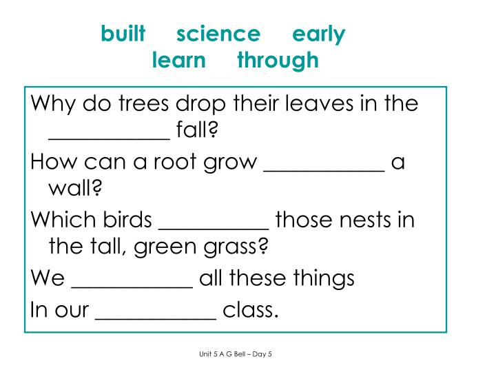 built     science     early