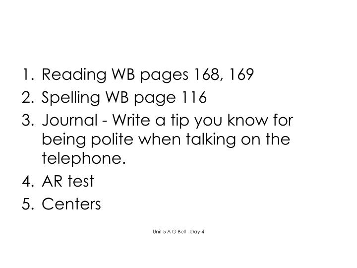 Reading WB pages 168, 169