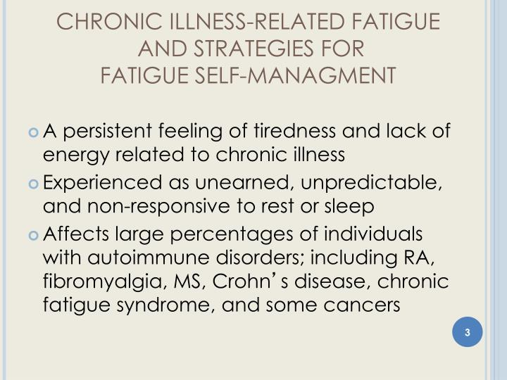 Chronic illness related fatigue and strategies for fatigue self managment