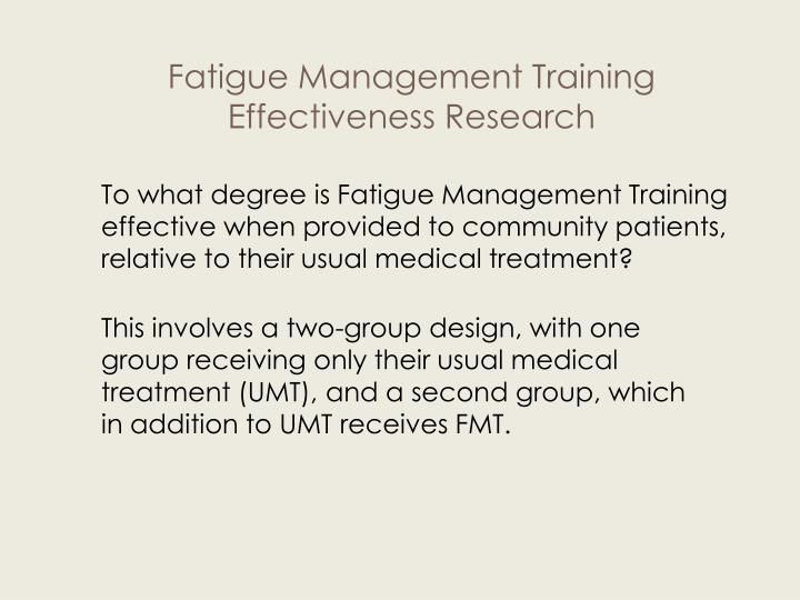 To what degree is Fatigue Management Training effective when provided to community patients, relative to their usual medical treatment?