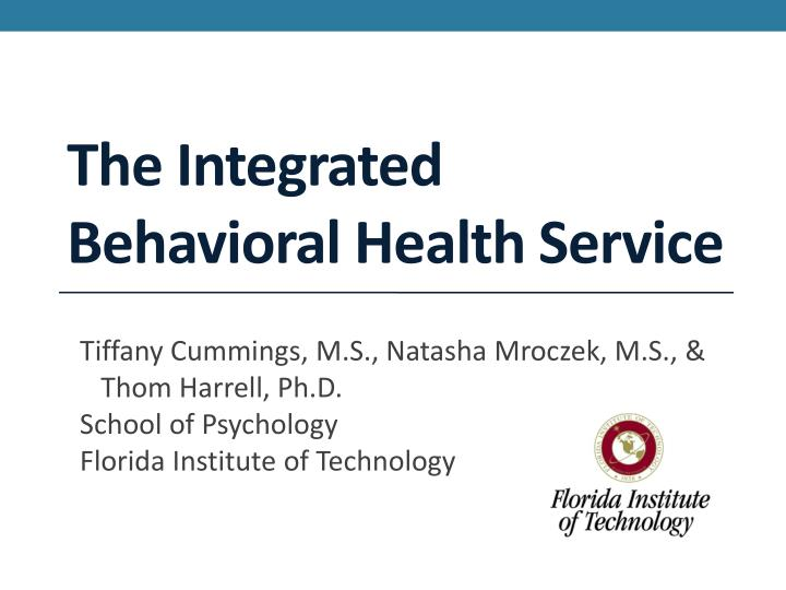 The integrated behavioral health service