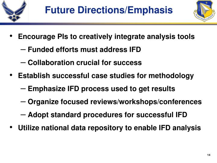 Encourage PIs to creatively integrate analysis tools