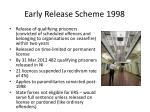 early release scheme 1998