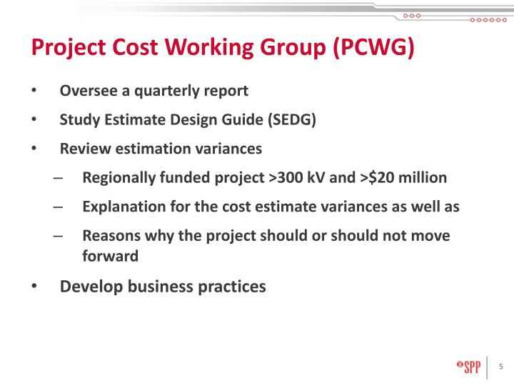 Project Cost Working Group (PCWG)