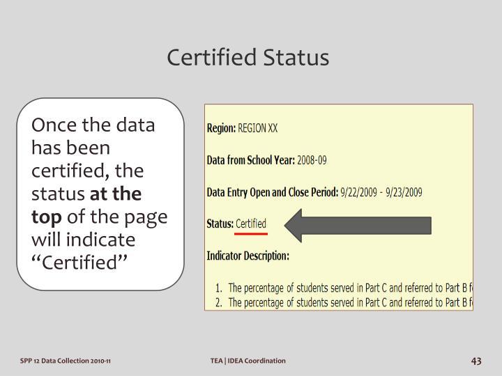 Certified Status