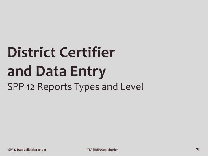 District Certifier