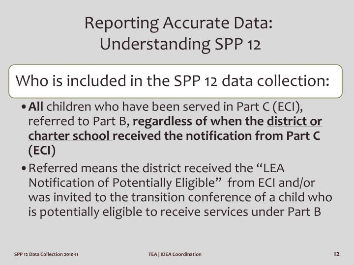 Reporting Accurate Data: