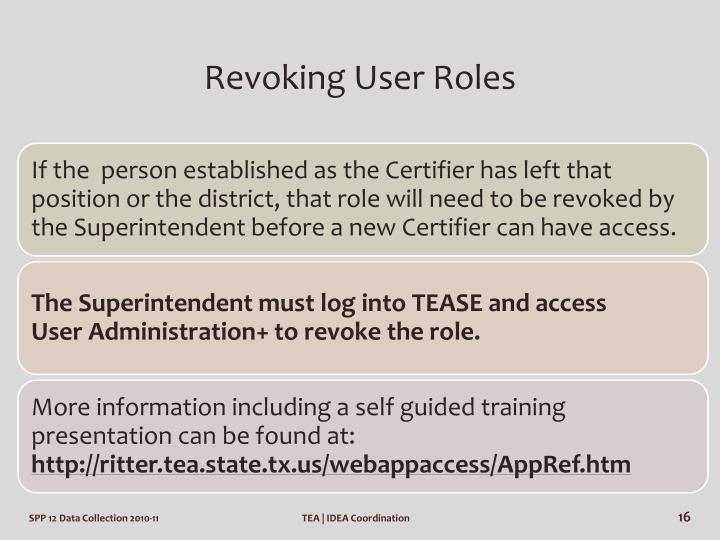 Revoking User Roles