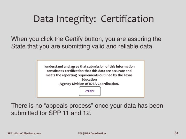 Data Integrity:  Certification